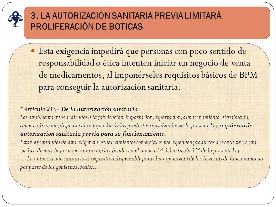 3. LA AUTORIZACION SANITARIA PREVIA LIMITARÁ PROLIFERACIÓN DE BOTICAS
