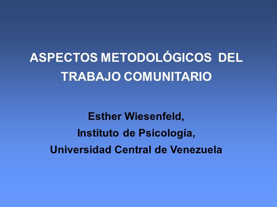 ASPECTOS METODOLÓGICOS DEL TRABAJO COMUNITARIO