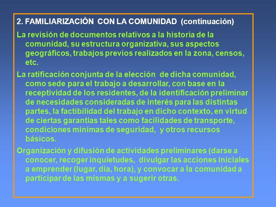 2. FAMILIARIZACIÓN CON LA COMUNIDAD (continuación)