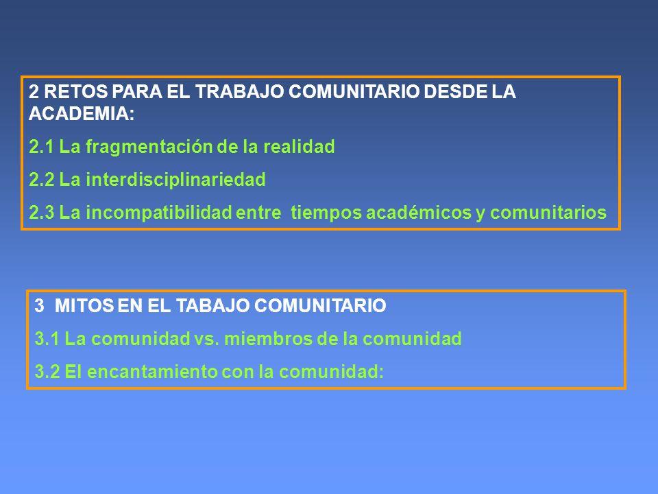 2 RETOS PARA EL TRABAJO COMUNITARIO DESDE LA ACADEMIA: