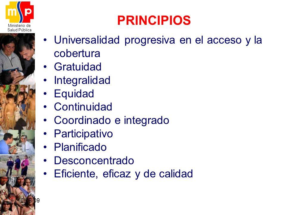 PRINCIPIOS Universalidad progresiva en el acceso y la cobertura