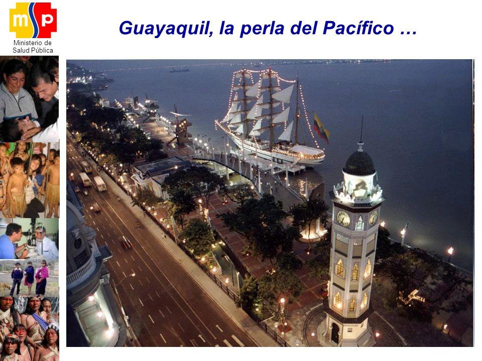 Guayaquil, la perla del Pacífico …