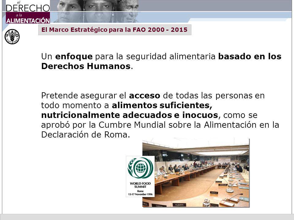El Marco Estratégico para la FAO 2000 - 2015
