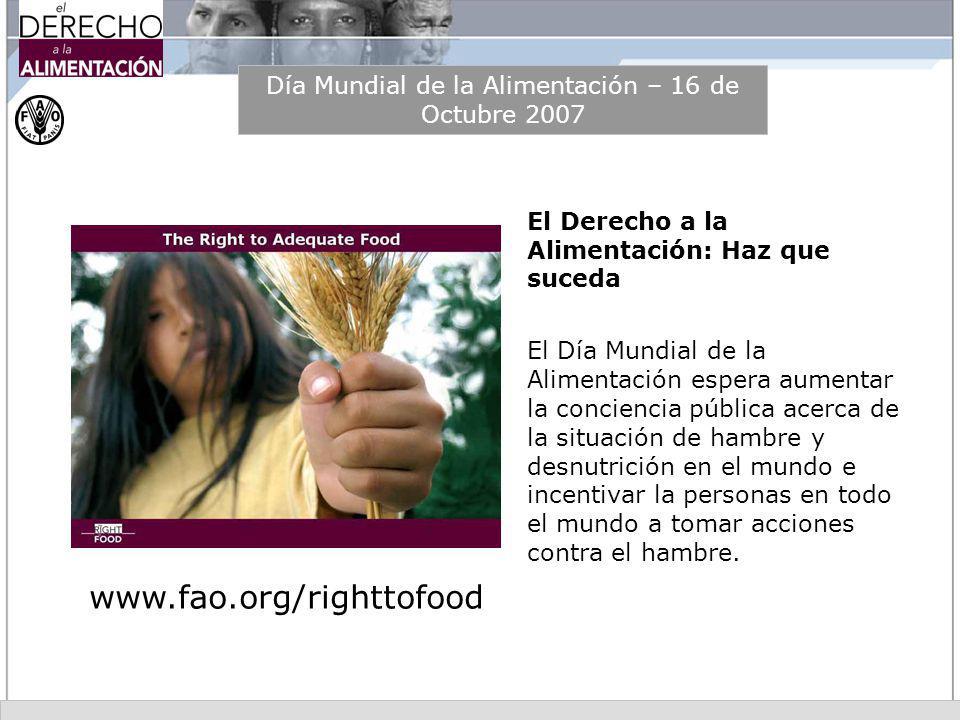 Día Mundial de la Alimentación – 16 de Octubre 2007