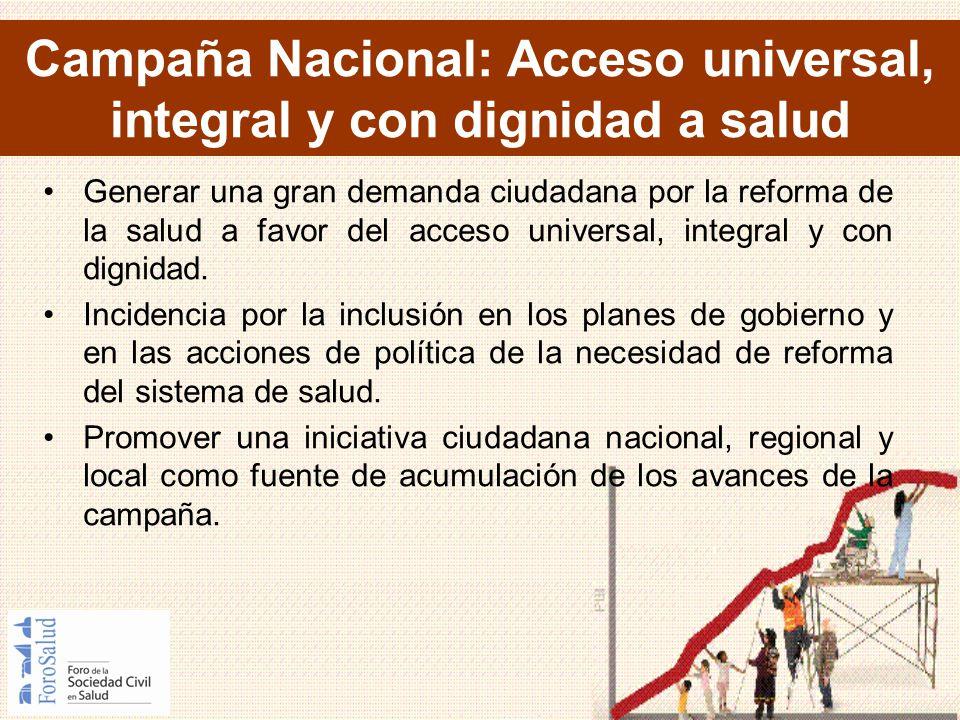 Campaña Nacional: Acceso universal, integral y con dignidad a salud