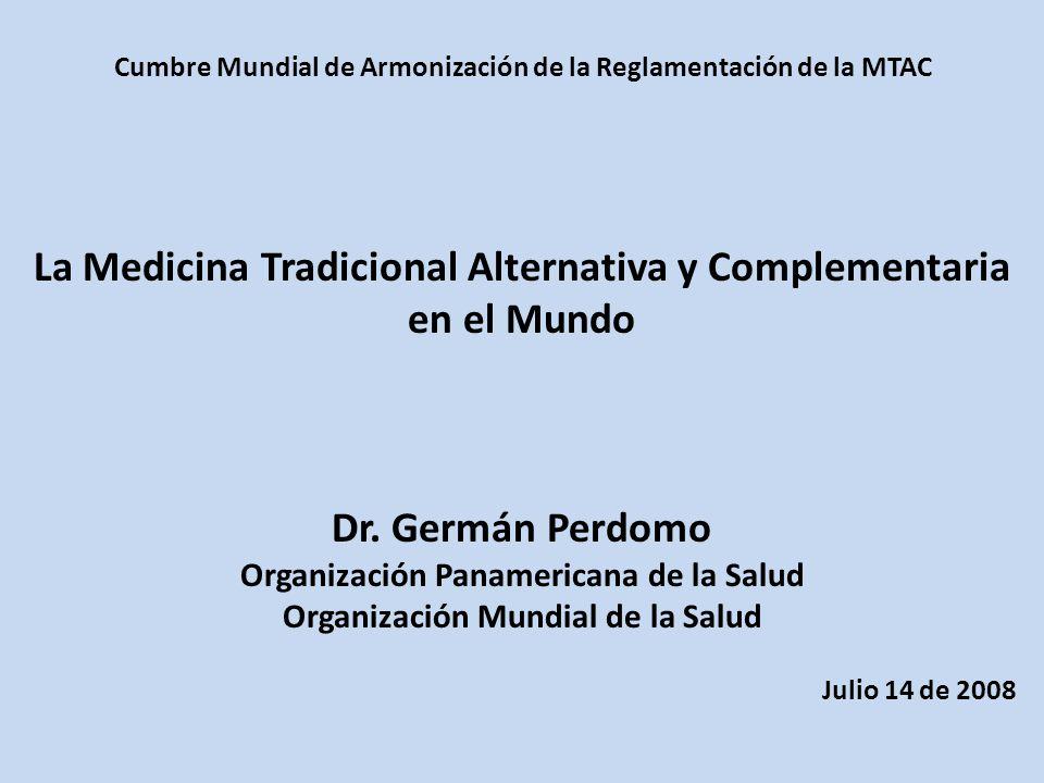 La Medicina Tradicional Alternativa y Complementaria en el Mundo