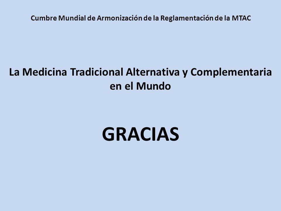 GRACIAS La Medicina Tradicional Alternativa y Complementaria
