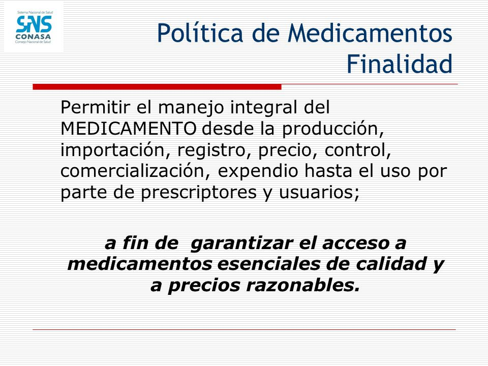 Política de Medicamentos Finalidad