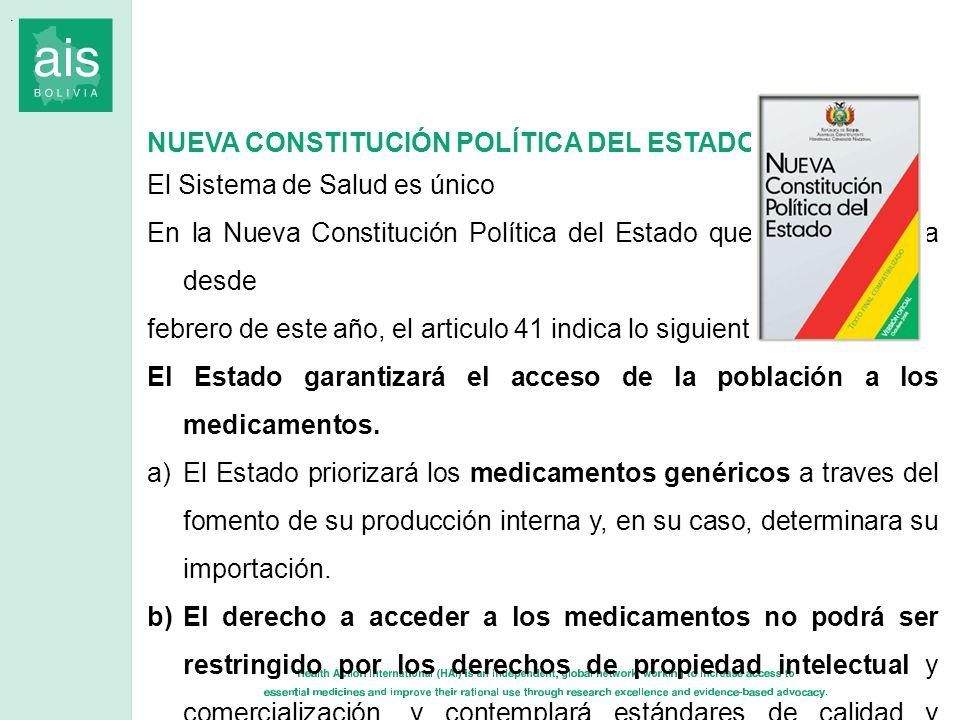 NUEVA CONSTITUCIÓN POLÍTICA DEL ESTADO El Sistema de Salud es único