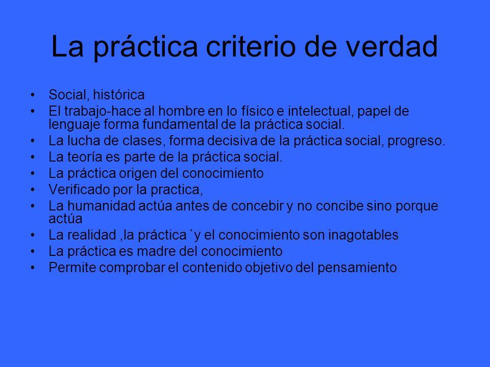 La práctica criterio de verdad