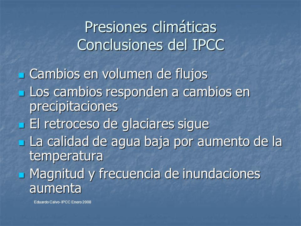 Presiones climáticas Conclusiones del IPCC