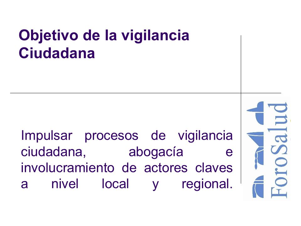 Objetivo de la vigilancia Ciudadana