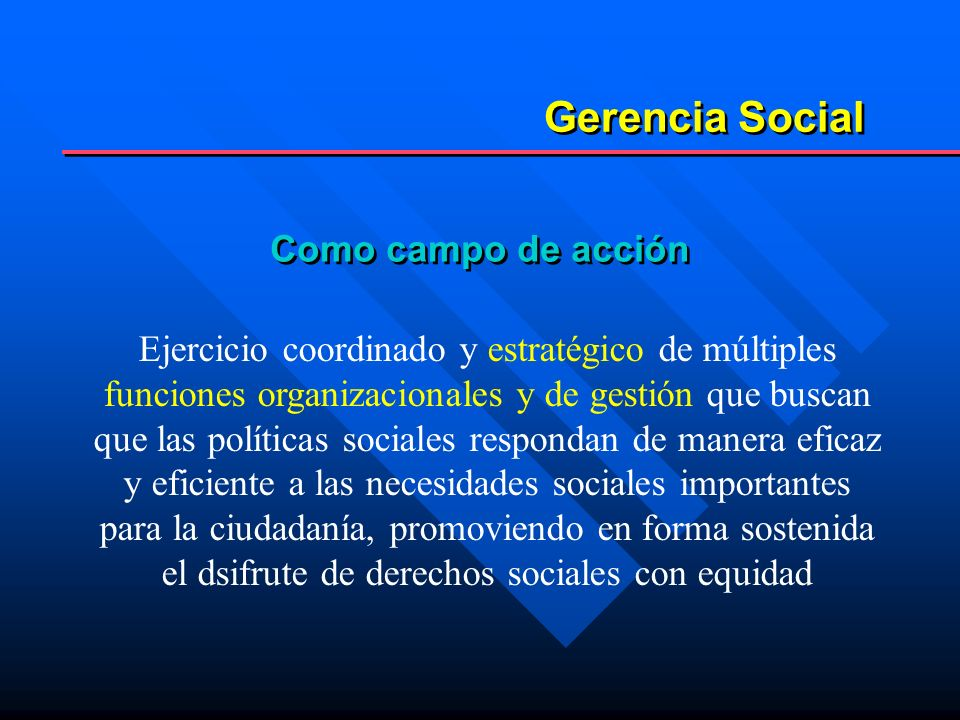 Gerencia Social Como campo de acción