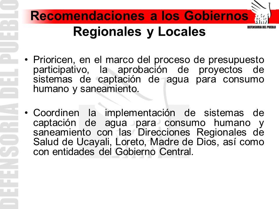 Recomendaciones a los Gobiernos Regionales y Locales