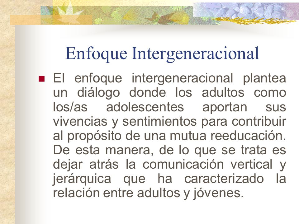 Enfoque Intergeneracional