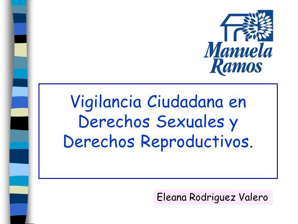 Vigilancia Ciudadana en Derechos Sexuales y Derechos Reproductivos.