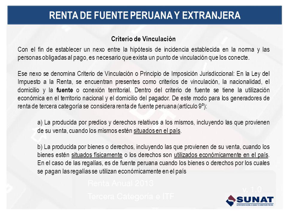 RENTA DE FUENTE PERUANA Y EXTRANJERA Criterio de Vinculación