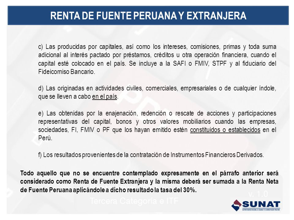 RENTA DE FUENTE PERUANA Y EXTRANJERA