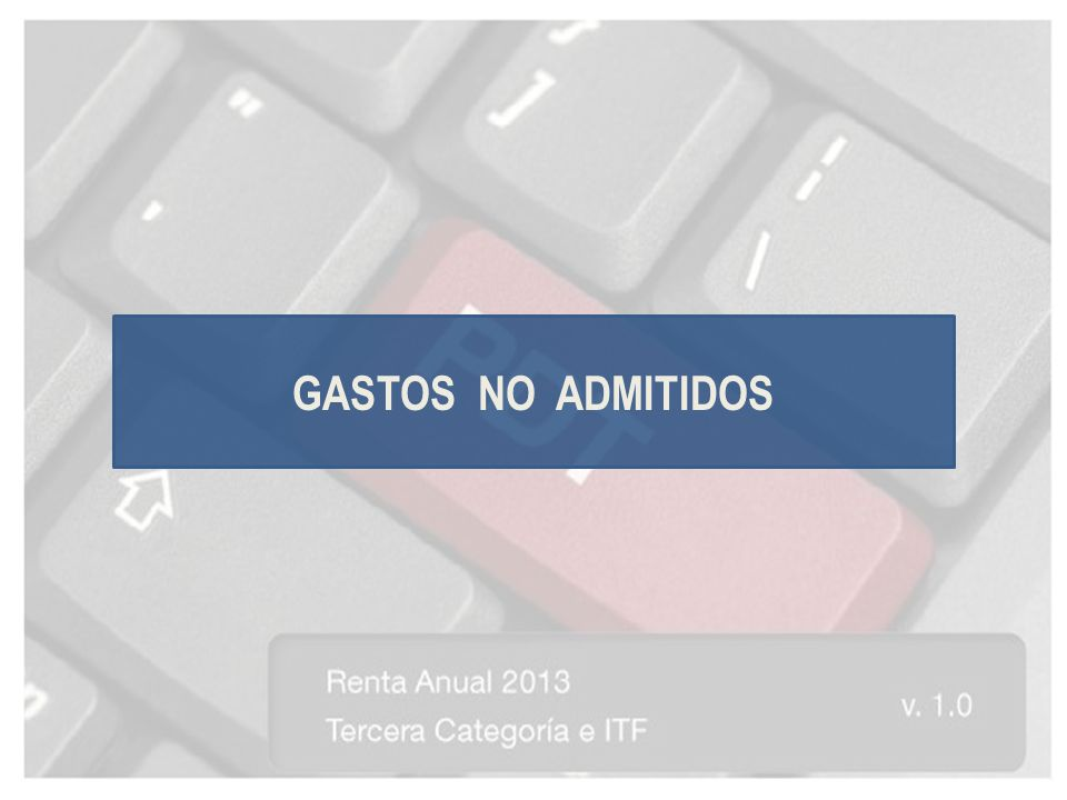 GASTOS NO ADMITIDOS
