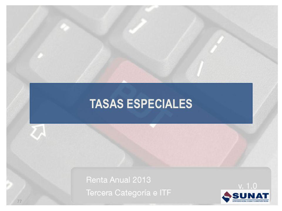 TASAS ESPECIALES