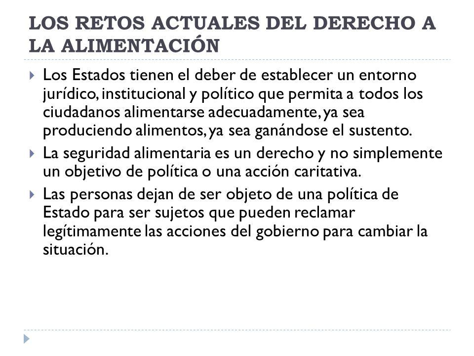 LOS RETOS ACTUALES DEL DERECHO A LA ALIMENTACIÓN