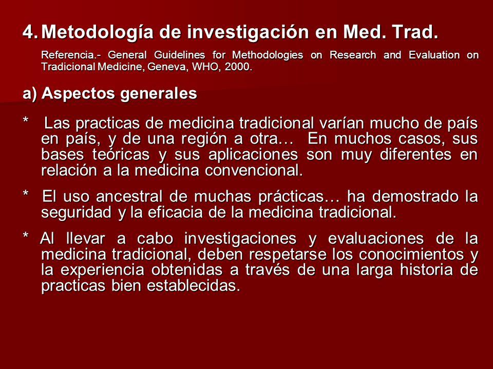 4. Metodología de investigación en Med. Trad.
