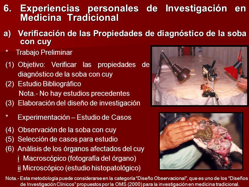 6. Experiencias personales de Investigación en Medicina Tradicional