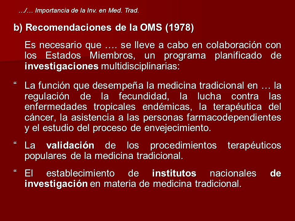 b) Recomendaciones de la OMS (1978)