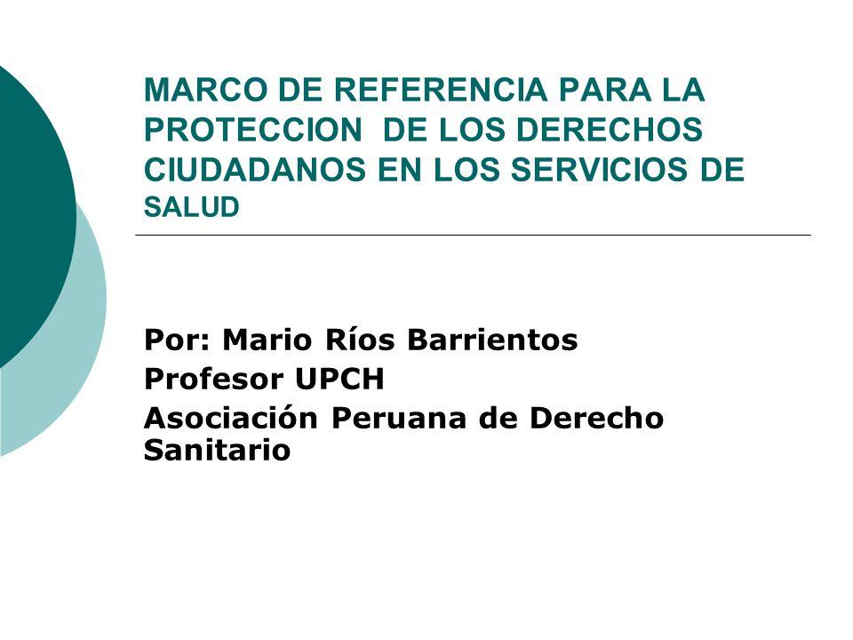 MARCO DE REFERENCIA PARA LA PROTECCION DE LOS DERECHOS CIUDADANOS EN LOS SERVICIOS DE SALUD