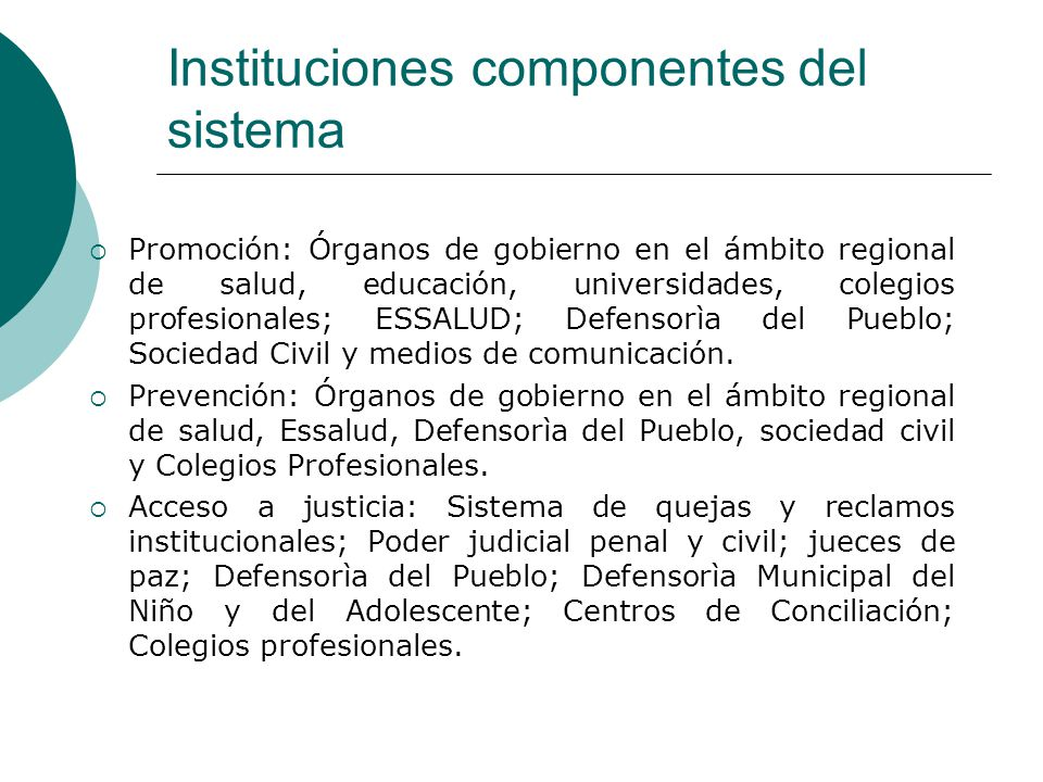 Instituciones componentes del sistema
