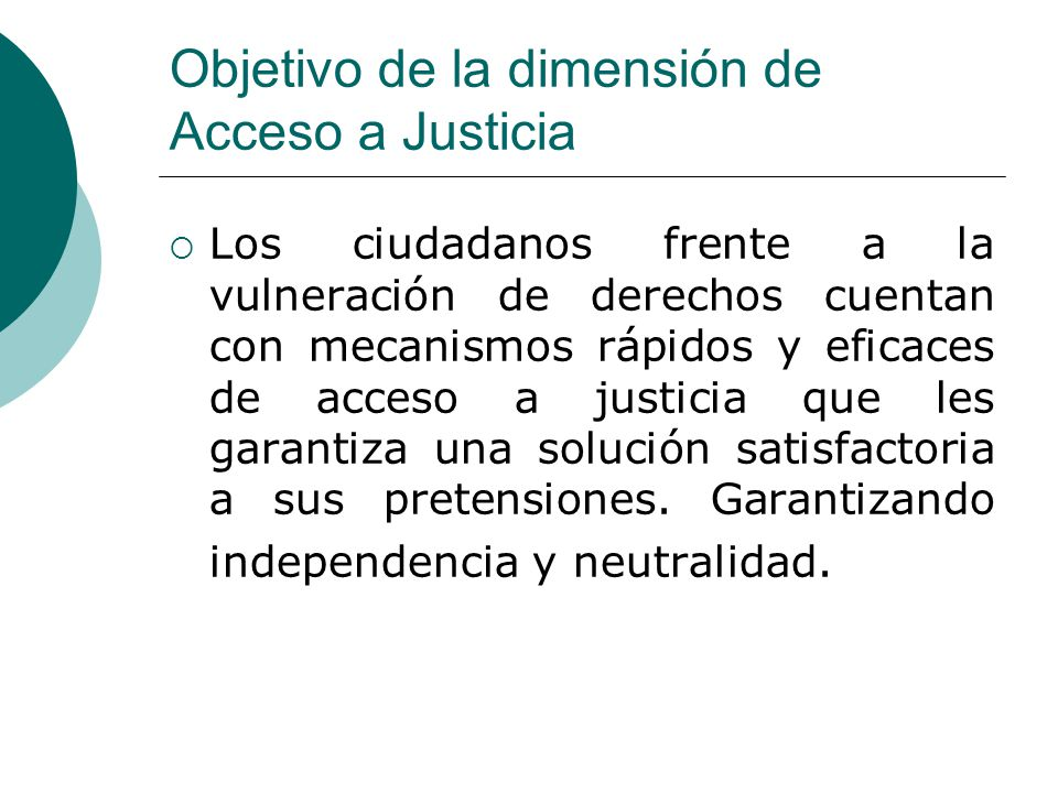 Objetivo de la dimensión de Acceso a Justicia