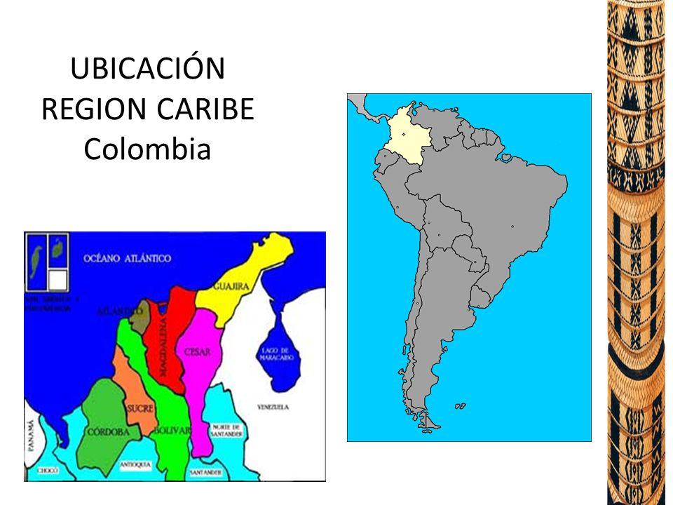UBICACIÓN REGION CARIBE Colombia