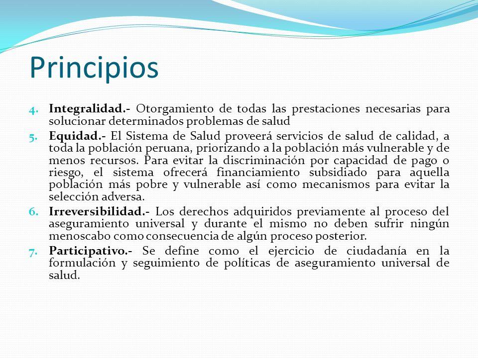 Principios Integralidad.- Otorgamiento de todas las prestaciones necesarias para solucionar determinados problemas de salud.