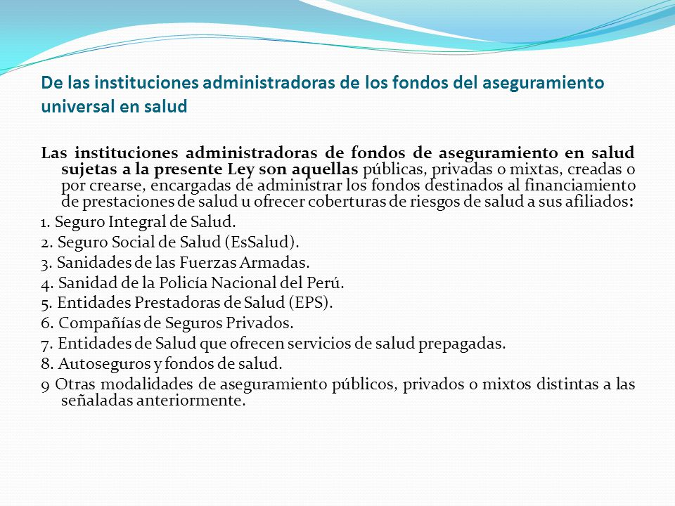 De las instituciones administradoras de los fondos del aseguramiento universal en salud