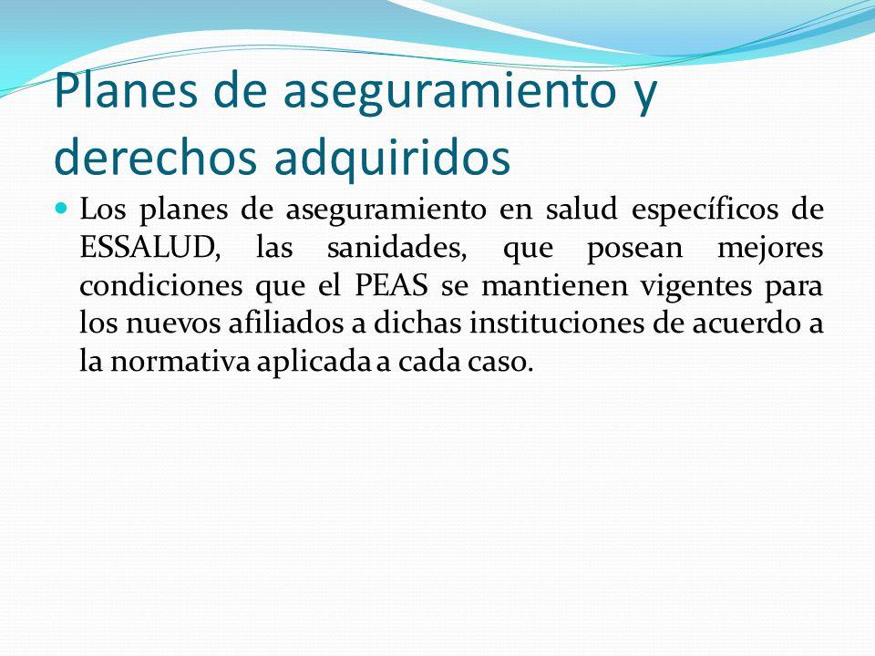 Planes de aseguramiento y derechos adquiridos