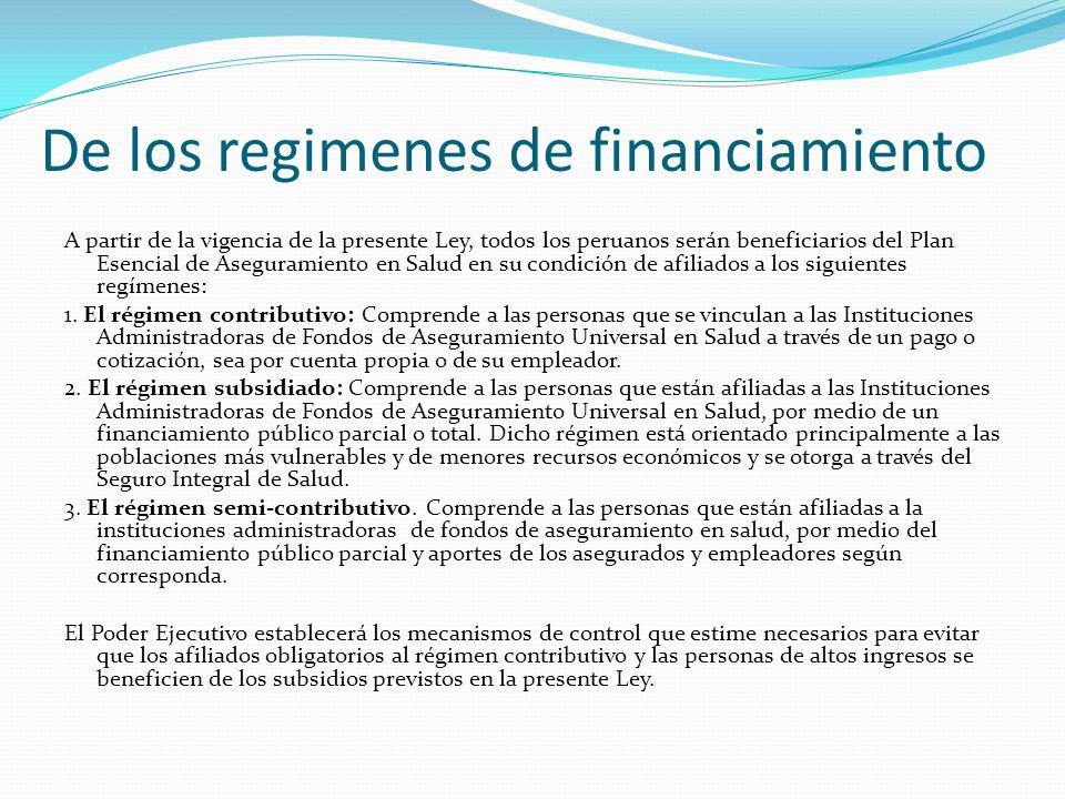 De los regimenes de financiamiento