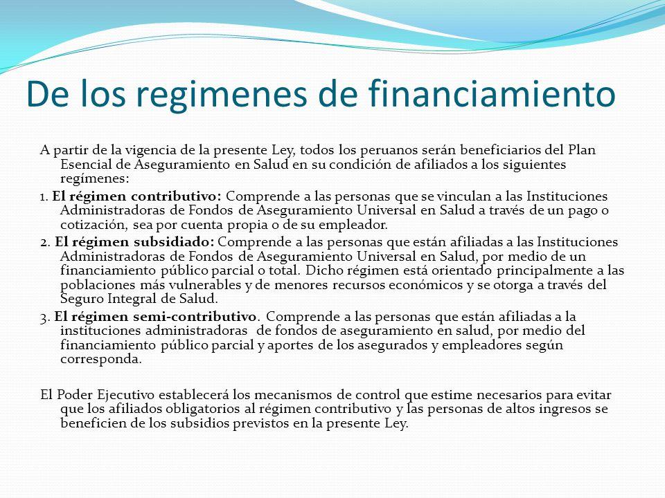 De los regimenes de financiamiento