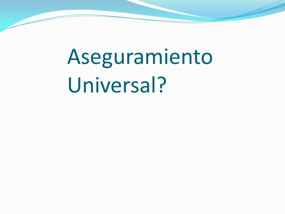 Aseguramiento Universal