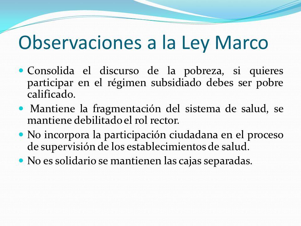 Observaciones a la Ley Marco