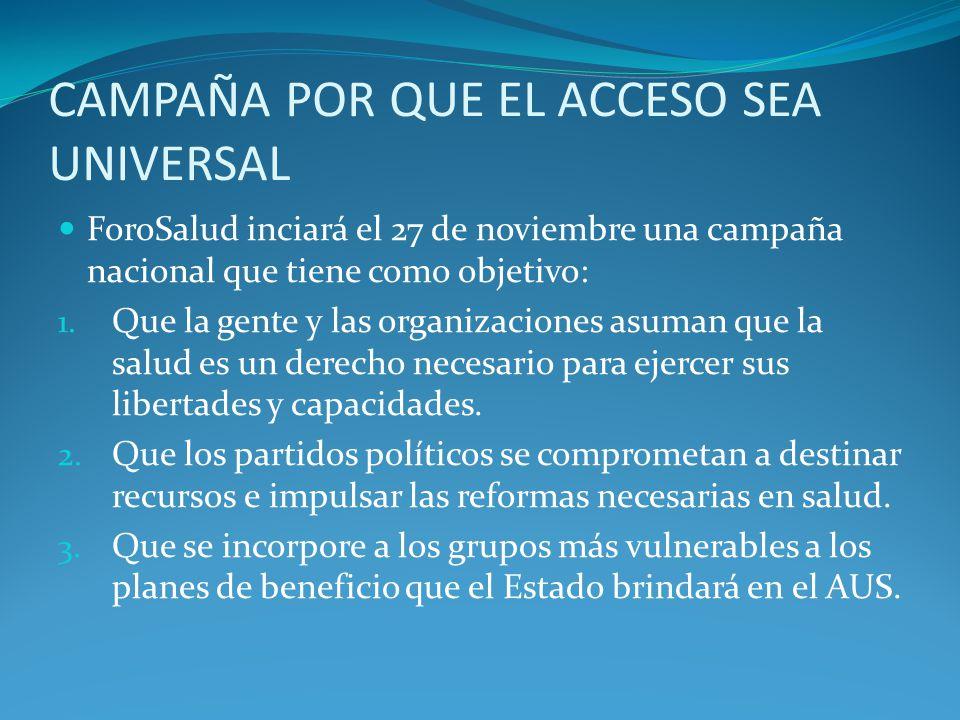 CAMPAÑA POR QUE EL ACCESO SEA UNIVERSAL