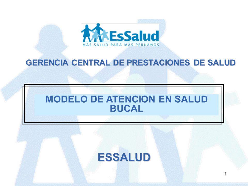 ESSALUD MODELO DE ATENCION EN SALUD BUCAL
