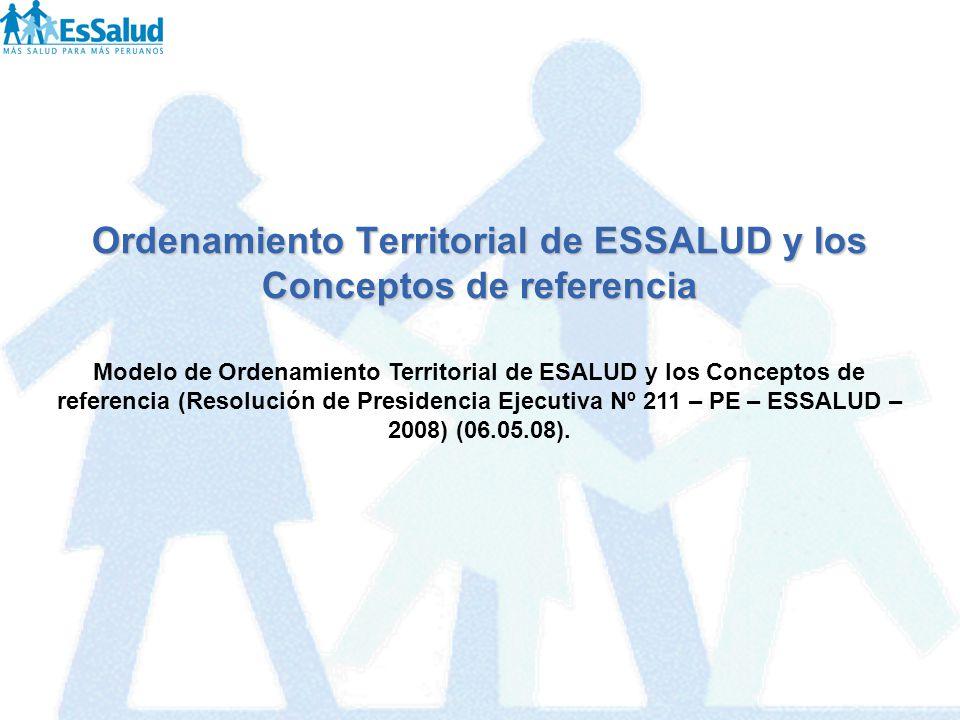 Ordenamiento Territorial de ESSALUD y los Conceptos de referencia