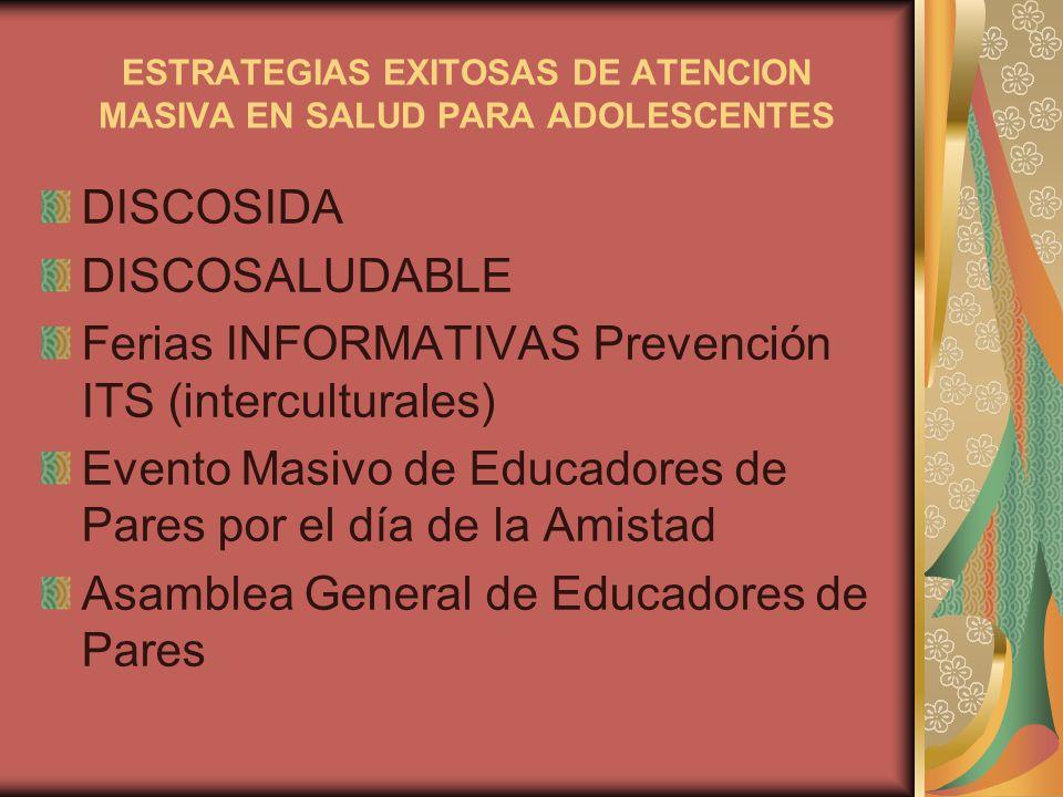 ESTRATEGIAS EXITOSAS DE ATENCION MASIVA EN SALUD PARA ADOLESCENTES