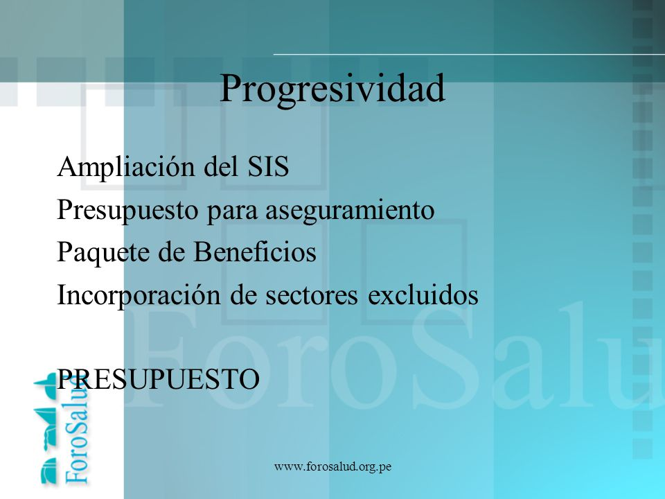 Progresividad Ampliación del SIS Presupuesto para aseguramiento