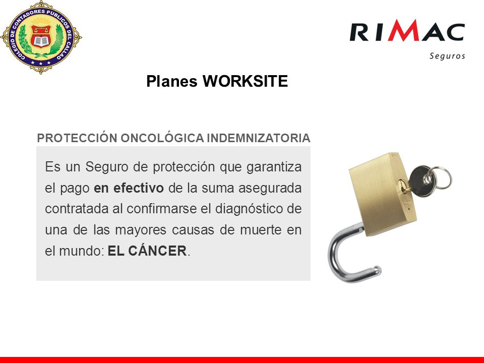 Planes WORKSITE PROTECCIÓN ONCOLÓGICA INDEMNIZATORIA.