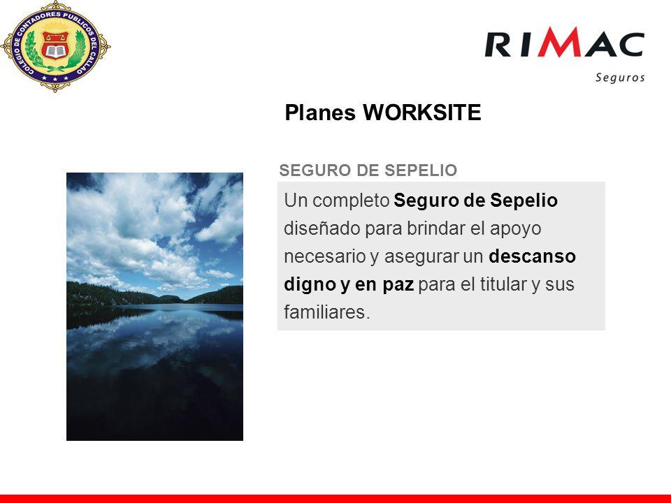 Planes WORKSITE SEGURO DE SEPELIO.
