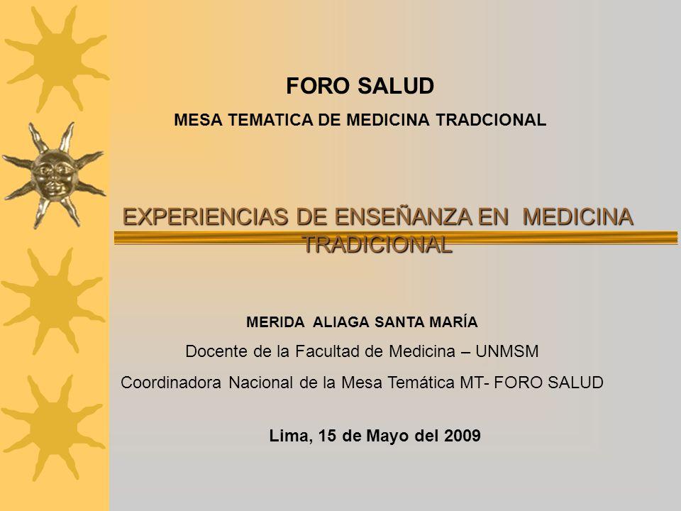 MESA TEMATICA DE MEDICINA TRADCIONAL MERIDA ALIAGA SANTA MARÍA