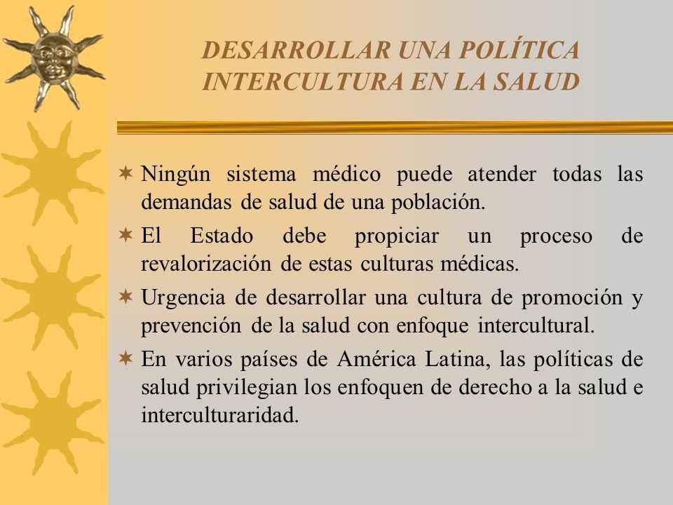 DESARROLLAR UNA POLÍTICA INTERCULTURA EN LA SALUD