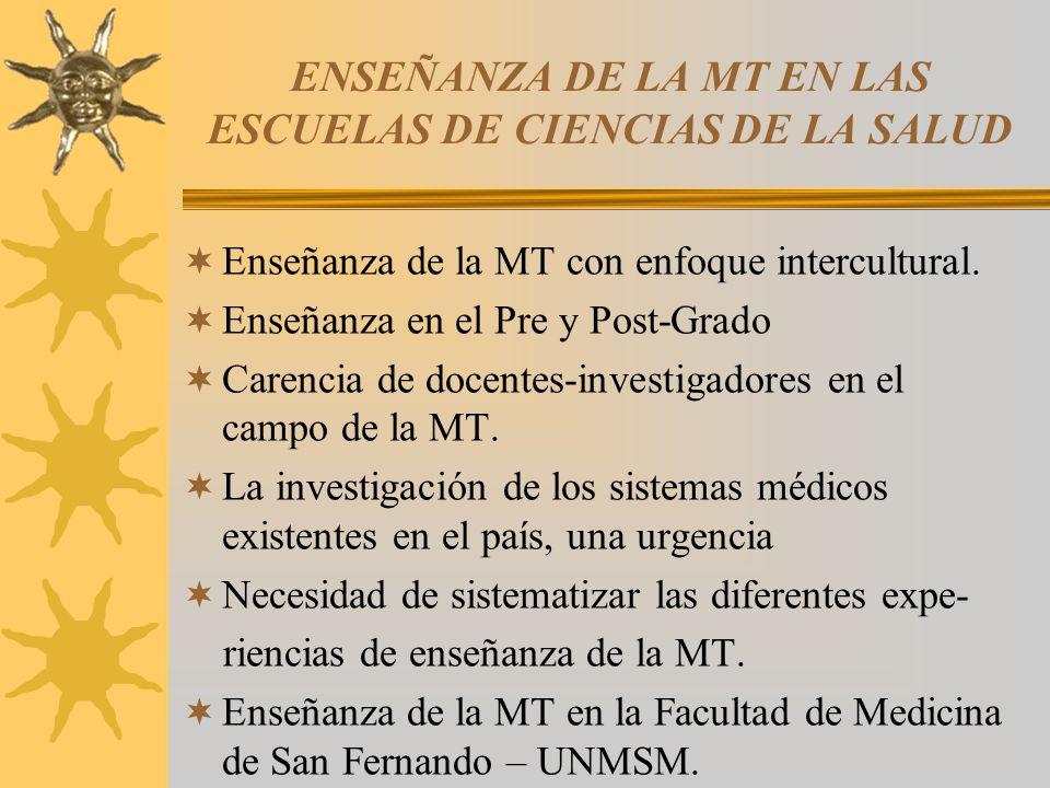 ENSEÑANZA DE LA MT EN LAS ESCUELAS DE CIENCIAS DE LA SALUD