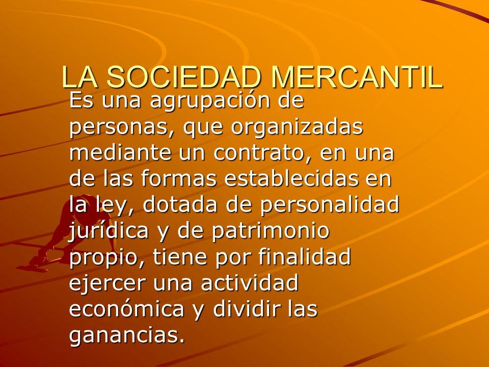 LA SOCIEDAD MERCANTIL